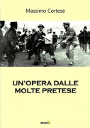 Un&#039;opera dalle molte pretese di Massimo Cortese