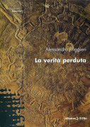 La verit perduta di Alessandro Friggieri