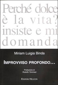 Improvviso profondo... di Miriam Luigia Binda