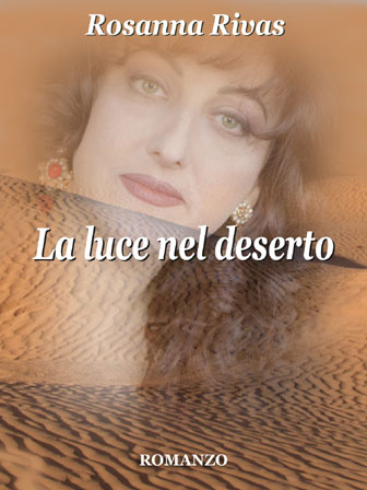 La luce nel deserto di Rosanna Rivas