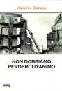 Non dobbiamo perderci d'animo di Massimo Cortese