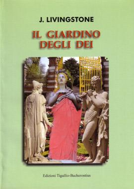 Il giardino degli dei di nadia meriggio blog degli autori - Il giardino degli dei ...