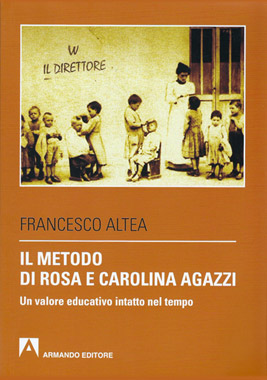 Il metodo di Rosa e Carolina Agazzi di Francesco Altea