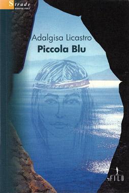 Piccola blu di Adalgisa Licastro