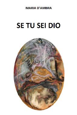Se tu sei Dio di Maria D'Ambra